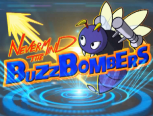 Announcement: Never Mind The BuzzBombers! | The Summer of Sonic 2013